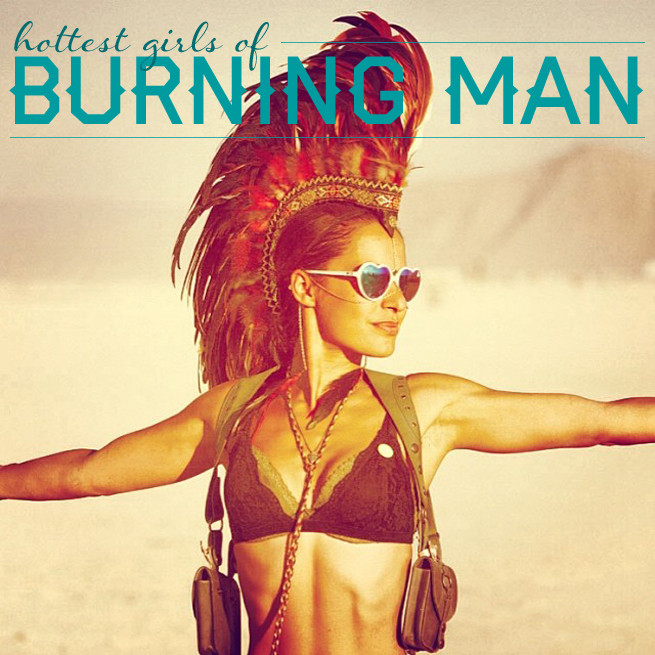 The Hottest Women of Burning Man